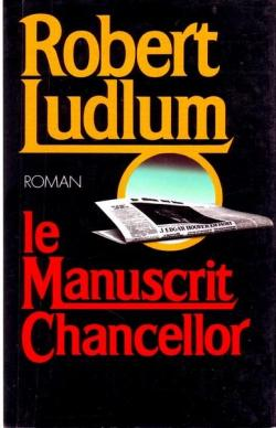 [Ludlum, Robert] Le manuscrit Chancellor Ludlum10