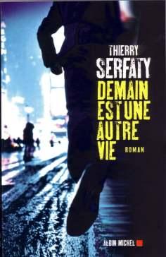 [Serfaty, Thierry] Demain est une autre vie Demain10