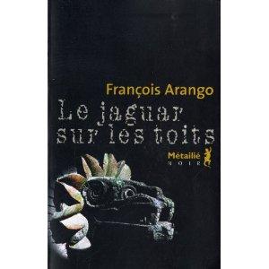 [Arango, François] Le jaguar sur les toits Lejagu10