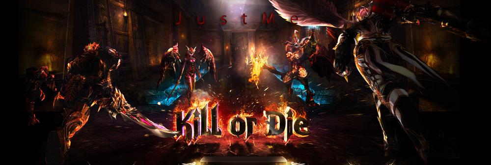 JustMe™ Kill_o10