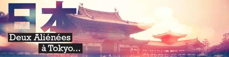 Blog de deux aliénées à Tokyo ^o^ Bannia10