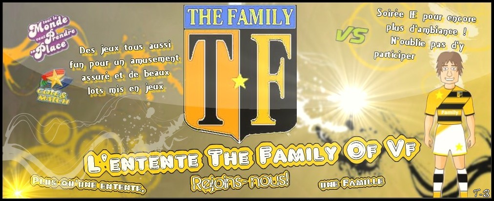 créer un forum : the-family of vf Bannie11