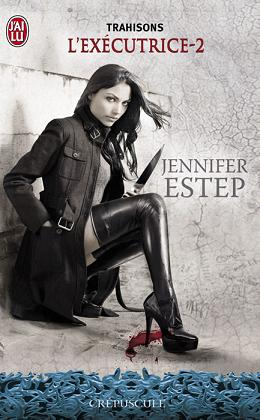 [Estep, Jennifer] L'exécutrice - Tome 2: trahisons Trahis10