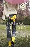 Mientras dormías - Barbara Delinsky Mientr10
