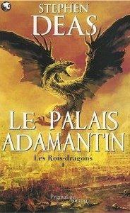 [Deas, Stephen] Les rois dragons - Tome 1: Le palais Adamantin 51g3fn10