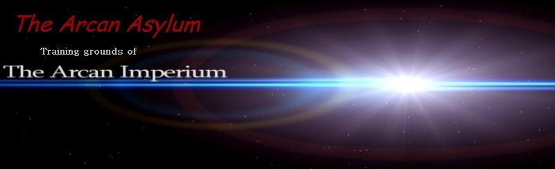 The Arcan Asylum