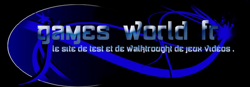 Games World Fr - Forum Officiel