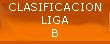 CLASIFICACION LIGA B