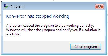 Konvertor Crashes Frequently Stop_w10