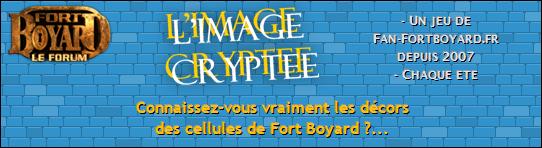 L'IMAGE CRYPTEE (6) - Du lundi 15 au vendredi 19/08/2011 Bannie13