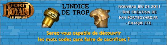 L'INDICE DE TROP (2) - Du lundi 8 au vendredi 12/08/2011 Bannie14