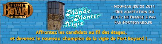 TOUT LE MONDE VEUT MONTER EN VIGIE (3) - Du lundi 31 octobre au vendredi 04/11/2011 Bannie16