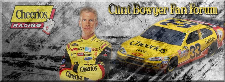 Clint Bowyer Fan Forum