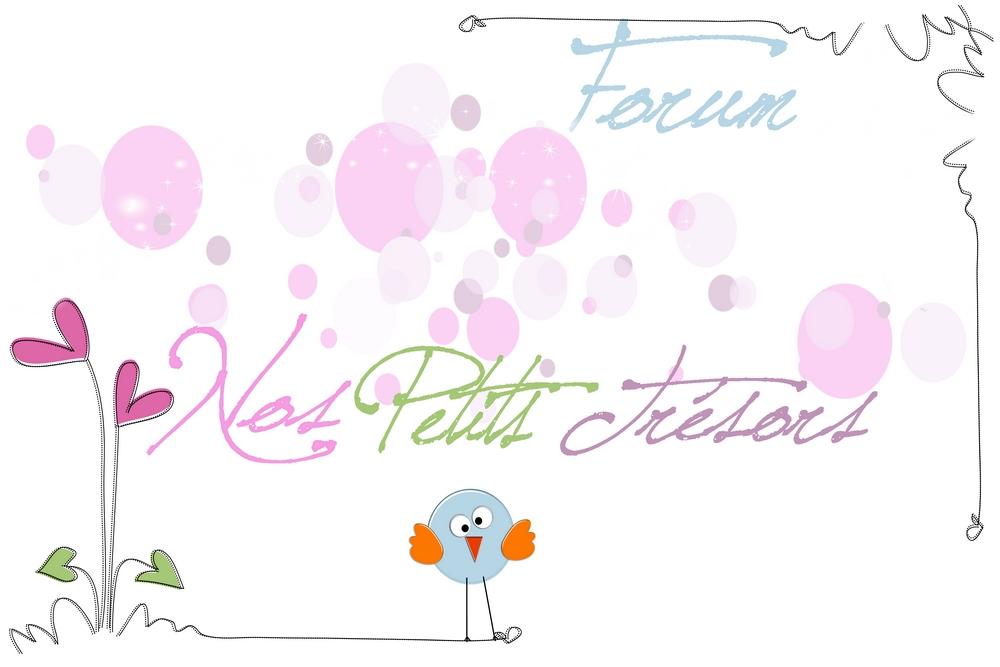 forum pour mamans: nos petits trésors