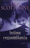 [Scottoline, Lisa] Intime resemblance 02715210