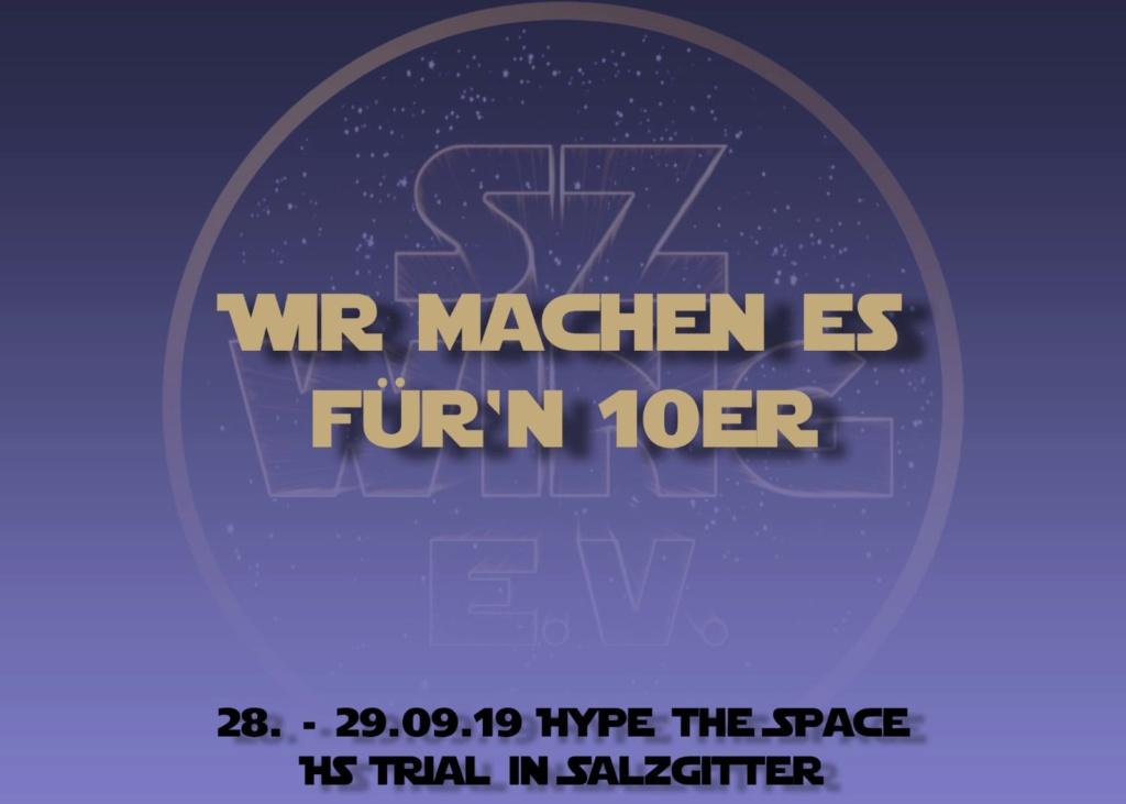 [28.09.19 + 29.09.19][Salzgitter] Hype the Space 10er10