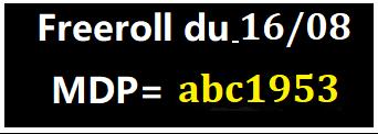 Mot de passe Freeroll ABCPOKERinfo sur Pokerstars le 16/08 a 21h00 - Page 4 Mdp16_10