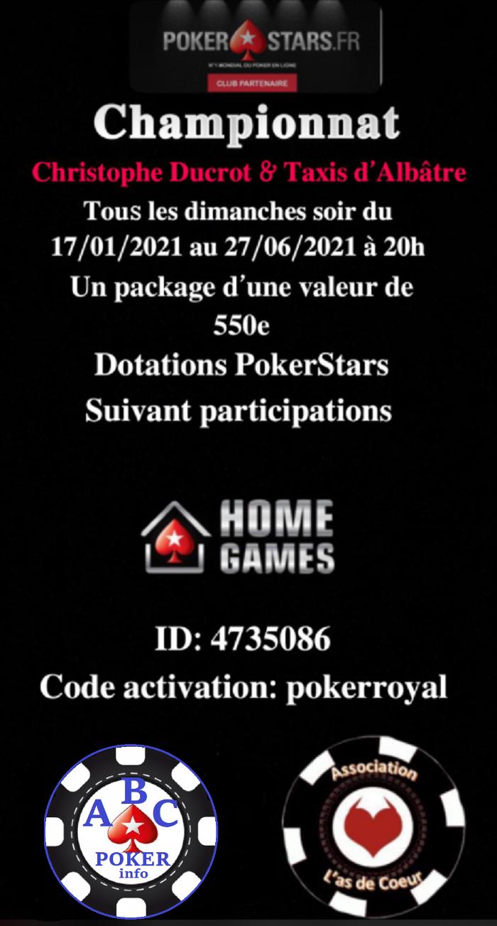 """Championnat""""Christophe Ducrot & Taxis d'Albatre """"- du 31/01/ au 27/06 à 20h00 sur le HG de Pokerstars - Page 5 Poker13"""