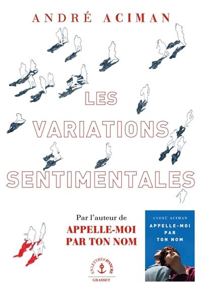 Les variations sentimentales d'Andre Aciman Aciman10