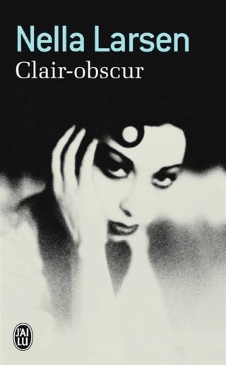 Passing (Clair Obscur) de Nella Larsen Clair10