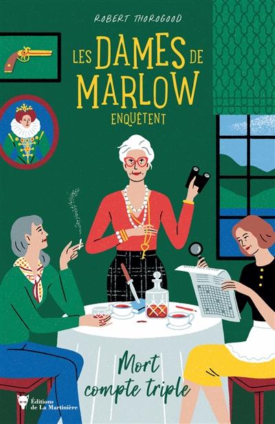 Les dames de Marlow enquêtent : mort compte triple de Robert Thorogood Dames10