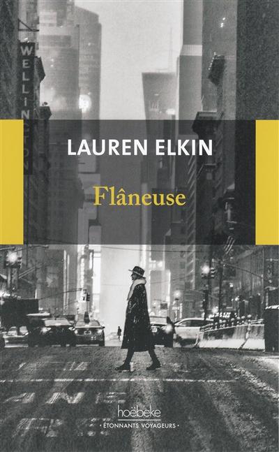 Flâneuse de Lauren Elkin Flaneu10