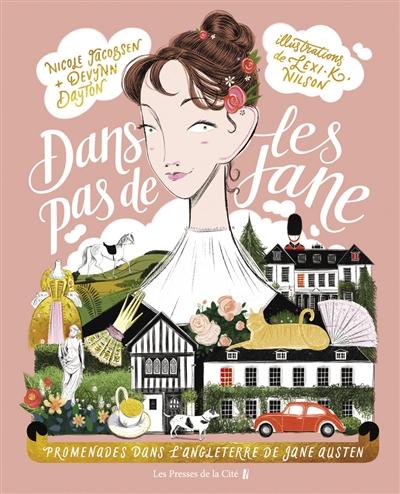 Jane Austen was here de Nicole Jacobsen, Devynn Dayto et Lexi K. Nilson  Jane10