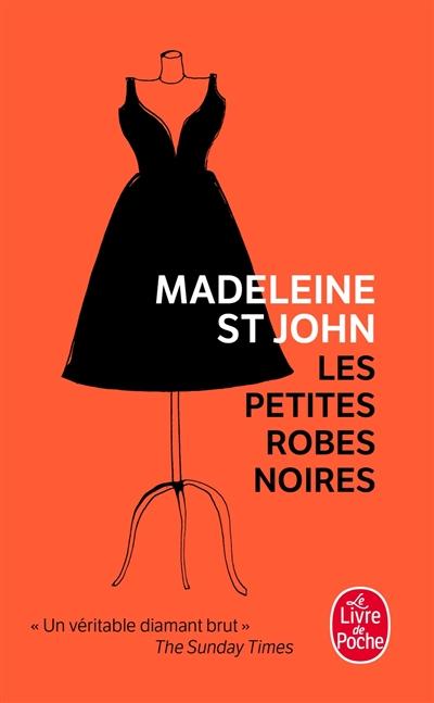 Les petites robes noires - Madeleine St John Madele10