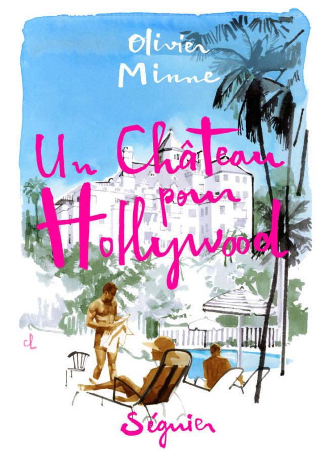 Un château pour Hollywood d'Olivier Minne Minne10