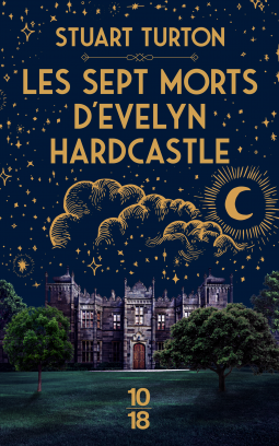 Les sept morts d'Evelyn  Hardcastle de Stuart  Turton Stuart10