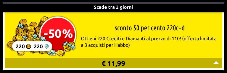 [ALL] Reinserita Offerta sconto 50% su 40 o 220 crediti+diamanti Scher380