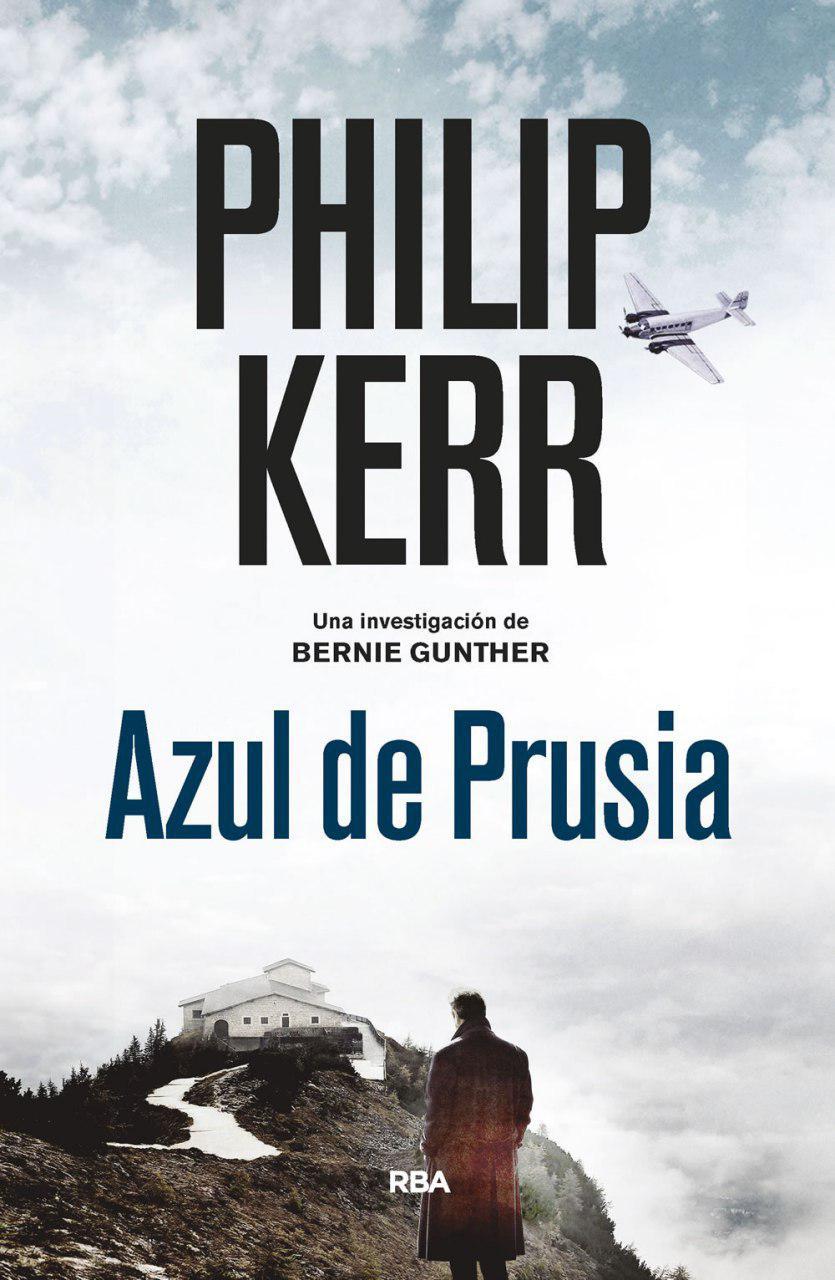 Azul de Prusia - Phillip Kerr (Bernie Gunther, 12) Photo_12