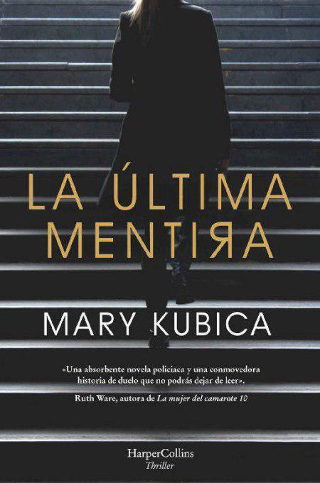 La última mentira - Mary Kubica Photo_28