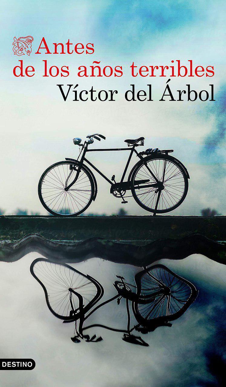 Antes de los años terribles - Víctor del Árbol Photo_37