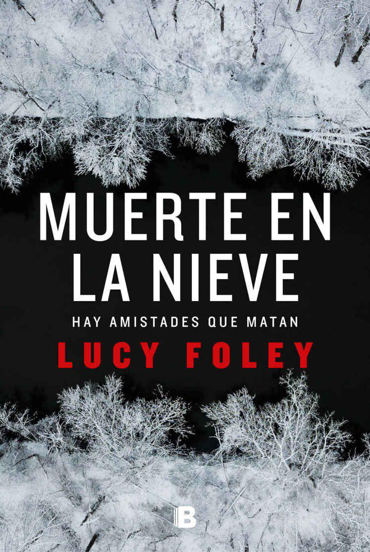 Muerte en la nieve - Lucy Foley   Photo_42