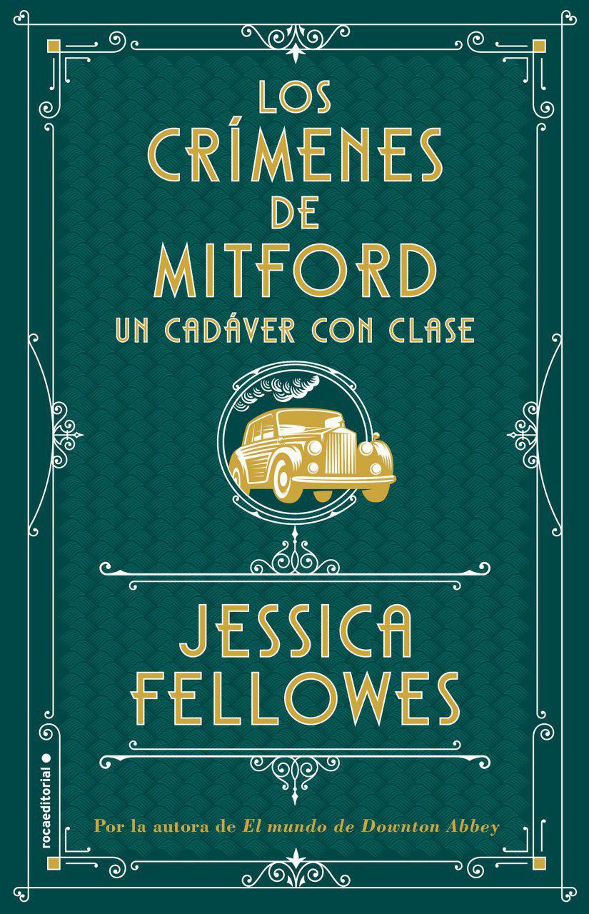 Un cadáver con clase - Jessica Fellowes (Los crímenes de Mitford, 2) Photo_43