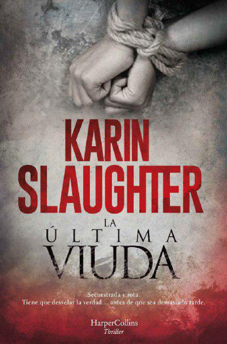 La última viuda - Karin Slaughter (Will Trent, 9) Photo_46