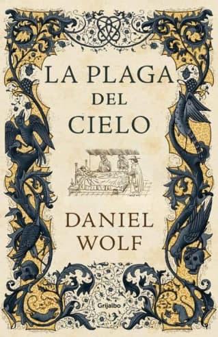 La plaga del cielo - Daniel Wolf (Saga Medieval, 4)  Photo_63