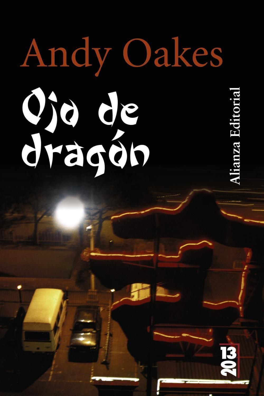 Ojo de dragón - Andy Oakes (Sun Piao, 1) Portad12