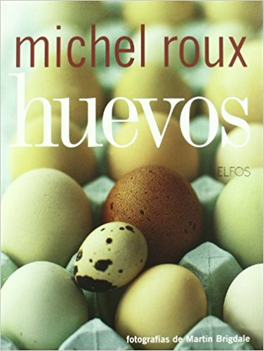Huevos - Michel Roux Portad19