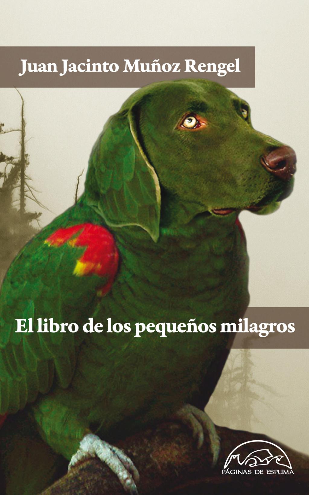 El libro de los pequeños milagros - Juan Jacinto Muñoz Rengel Portad23