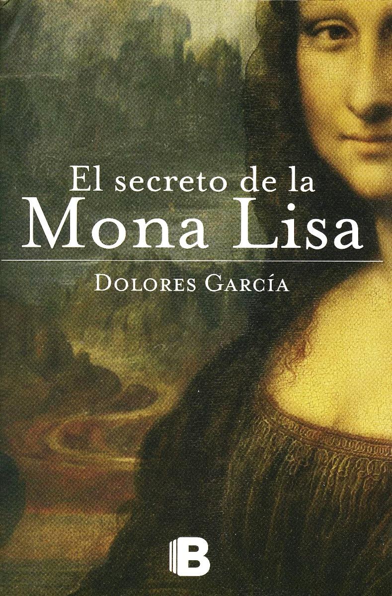 El secreto de la Mona Lisa - Dolores García Portad32