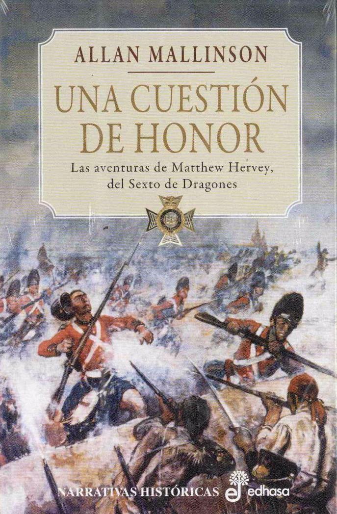 Una cuestión de honor - Allan Mallinson (Matthew Hervey II) Portad33