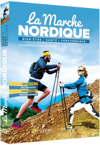 Livre - La Marche NORDIQUE - Jérome SORDELLO & Samuel BERNARD Sordel12