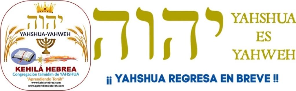 kehilá Hebrea Aprendiendo Toráh ¡¡PERTENECEMOS A LA CASA DE YISRA'EL!!