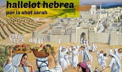 hallelot hebrea, por la ahot sarah