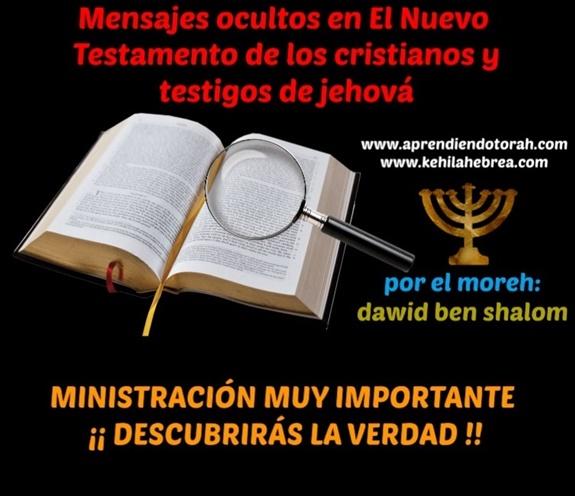 Mensajes ocultos en El Nuevo Testamento de los cristianos y testigos de jehová Mensaj10
