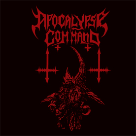 """APOCALYPSE COMMAND """"Abyss Fiend of Darkness"""" MCD Out Now! Apocal10"""