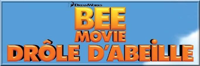 BEE MOVIE - 2007 - Droled10