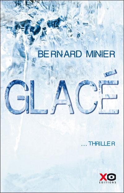 GLACE de Bernard Minier 97828412
